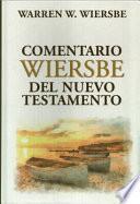 Comentario Wiersbe Del Nuevo Testamento