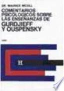 Comentarios Psicológicos Sobre las Enseñanzas de Gurdjieff y Ouspensky. Tomo 2o