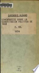 Comentarios sobre la Constitucion politica de 1833