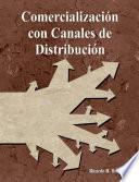 Comercialización con Canales de Distribución