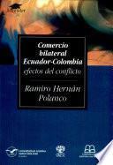 Comercio bilateral Ecuador- Colombia efectos del conflicto