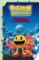 ¡Comienza la aventura! (Un cuento de Pac-Man)