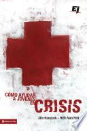 Cómo ayudar a jóvenes en crisis
