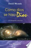 Como dios se hizo Dios