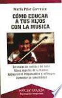 Cómo educar a tus hijos con la música