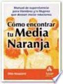 COMO ENCONTRAR TU MEDIA NARANJA
