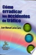 Cómo erradicar los accidentes de tráfico