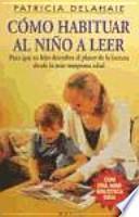 Cómo habituar al niño a leer