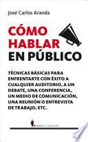 Como hablar en publico / How to Speak in Public