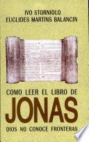 CÓMO LEER EL LIBRO DE JONAS