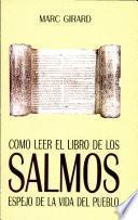 CÓMO LEER EL LIBRO DE LOS SALMOS
