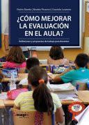 ¿Como mejorar la evaluación en el aula?