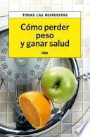 Cómo perder peso y ganar salud