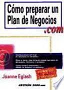 Cómo preparar un plan de negocios. com