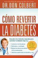 Cómo revertir la diabetes