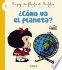 ¿Cómo va el planeta? (La pequeña filosofía de Mafalda)