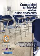 Comodidad ambiental en aulas escolares