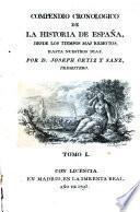 Compendio cronologico de la historia de Espana, desde los tiempos mas remotos hasta nuestras dias (etc.)
