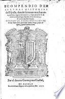 Compendio de algunas historias de España, donde se tratan muchas antiguedades dignas de memoria, y especialmente se da noticia de la antigua familia de las Girones, y de otros muchos linajes. MS. notes