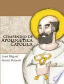 Compendio de Apologtica Catlica