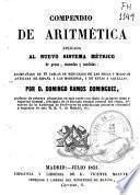 Compendio de aritmética aplicada al nuevo sistema métrico de pesas, monedas y medidas