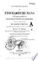 Compendio de fisiologia humana para servir de introduccion a los estudios de la filosofia y de la teologia moral