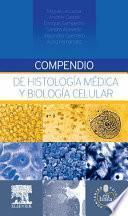 Compendio de histología médica y biología celular + StudentConsult en español