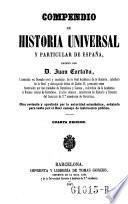 Compendio de historia universal y particular de España