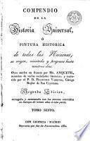 Compendio de la historia universal, ó, Pintura histórica de todas las naciones, 6