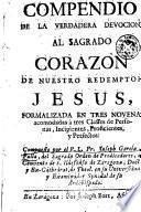 Compendio de la verdadera devocion al Sagrado corazon de nuestro redemptor Jesus
