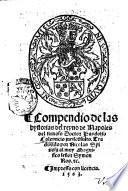 Compendío de las hystorias del reyno de Napoles del famoso doctor Pandolfo Colenucio iurisconsulto. Traduzido por Nicolas Spinosa al muy magnifico senor Ros & c