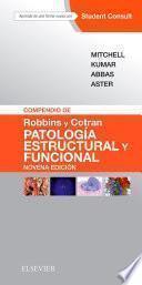 Compendio de Robbins y Cotran. Patología estructural y funcional