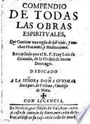 Compendio de todas las obras espirituales, que contiene una regla de bien virir (etc.)