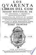 Compendio Historial De Las Chronicas Y Universal Historia de todos los Reynos de Espana