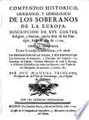 Compendio historico, geográfico, y genealogico de los soberanos de la Europa