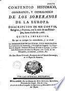 Compendio historico geografico y genealogico de los soberanos de la Europa