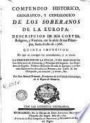 Compendio historico, geografico y genealogico de los soberanos de la Europa
