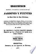 Compendio histórico, topográfico y mitológico de los jardines y fuentes del realsitio de San Ildefonso ...