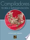 Compiladores : teoría e implementación