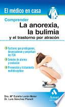 Comprender la anorexia, la bulimia y el trastorno por atracón
