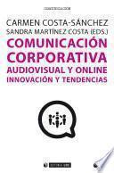 Comunicación corporativa audiovisual y online