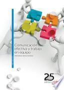 Comunicación efectiva y trabajo en equipo. Manual teórico