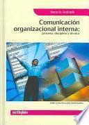 Comunicación Organizacional Interna: Proceso, Disciplina y Técnica