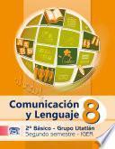 Comunicación y Lenguaje Segundo Semestre Utatlán