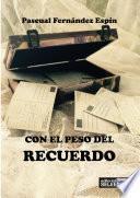 CON EL PESO DEL RECUERDO
