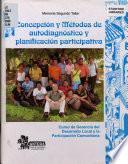Concepción y métodos de autodiagnóstico y planificación participativa