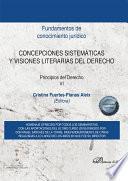 Concepciones sistemáticas y visiones literarias del derecho