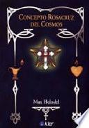 Concepto rosacruz del cosmos/ Rosicrucian Cosmos