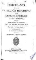 Concordancia entre la Imitación de Cristo y Los ejercicios espirituales de San Ignacio
