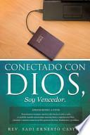 Conectado Con Dios, Soy Vencedor
